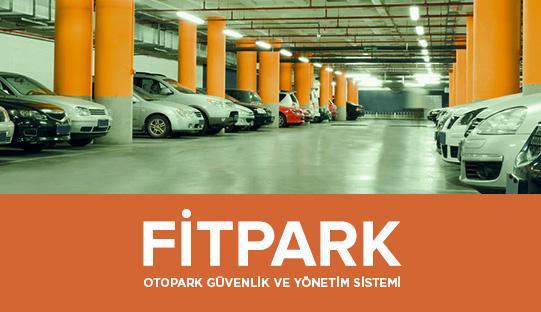 Fitpark Otopark Güvenlik ve Yönetim Sistemi